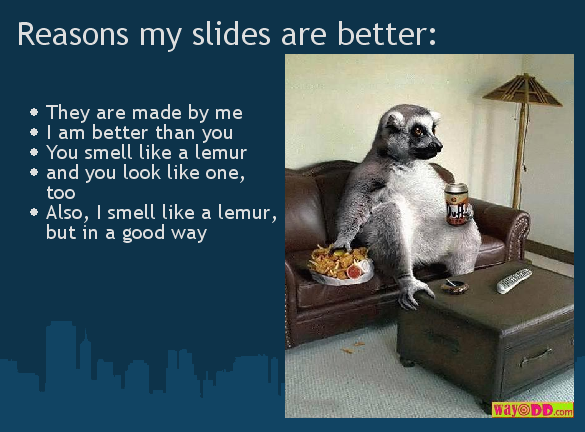 Presently loves lemurs