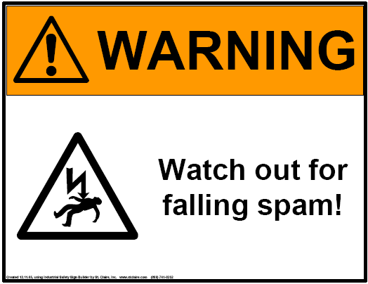 Watch out for falling spam!